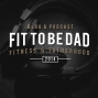 Artwork for Fit To Be Dad - Unscripted - Episode 2