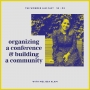 Artwork for S2:02 - Organizing a Conference & Building a Community with Melissa Alam