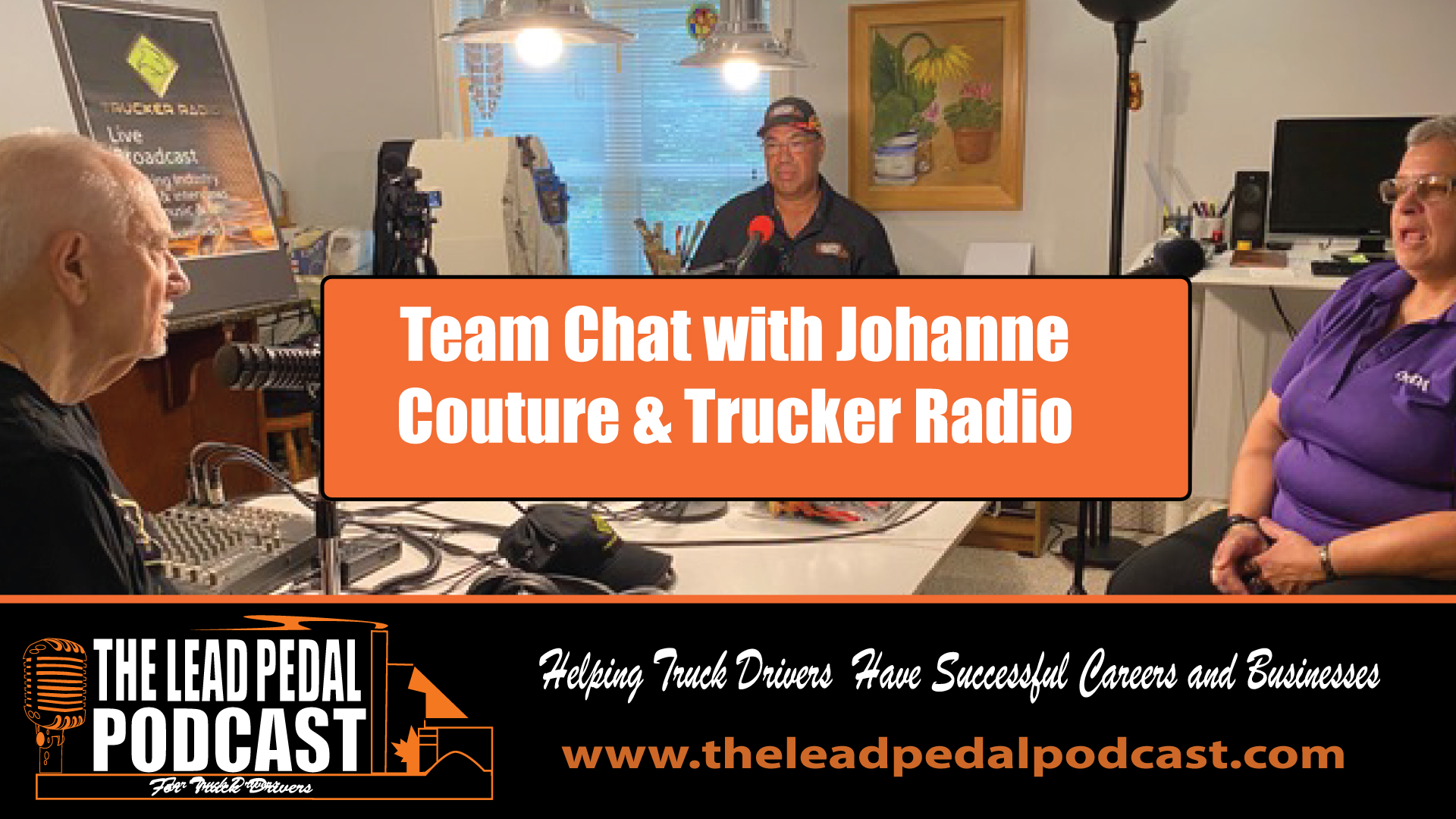 Team Chat with Trucker radfio and Johanne Couture