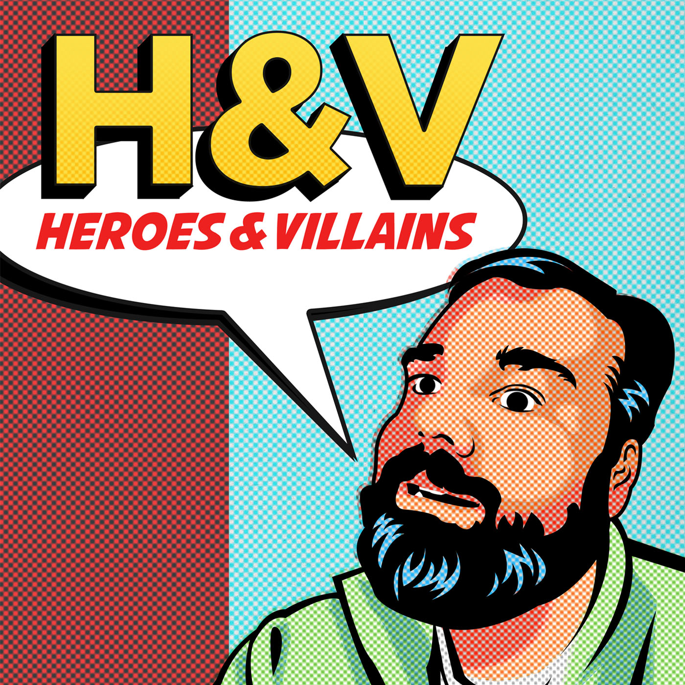 Heroes and Villains podcast show art