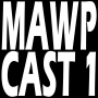 Artwork for MAWPCAST 1 Radio Program