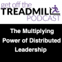 Artwork for The Multiplying Power of Distributed Leadership