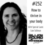 Artwork for 252 Cate Stillman: How to thrive in your body