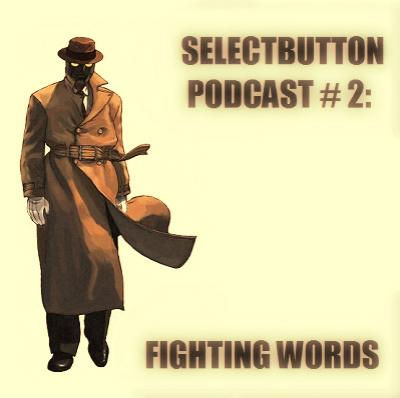 Episode 2: Fighting Words