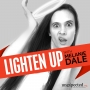 Artwork for Lighten Up #100: ONE HUNDRED. We did it. I need a nap.