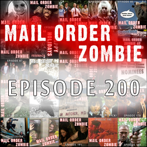 Mail Order Zombie #200 - [REC] 3, Warm Bodies, 2 Hours, Resident Evil novels . . . did we say this was Episode 200?