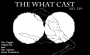 Artwork for The What Cast #329 - The Nightcrawlers and The Carmel Area Creature