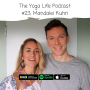 Artwork for #23: Mandalei Kuhn - IVF, women's health and giving up the lawyer's life for the yoga life