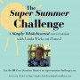 Artwork for #7 The Super Summer Challenge | a conversation with Linda Wicks the creator of the SSC