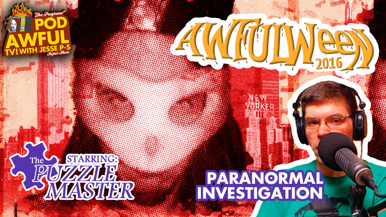 AWFULWEEN 2016 - Paranormal Investigations