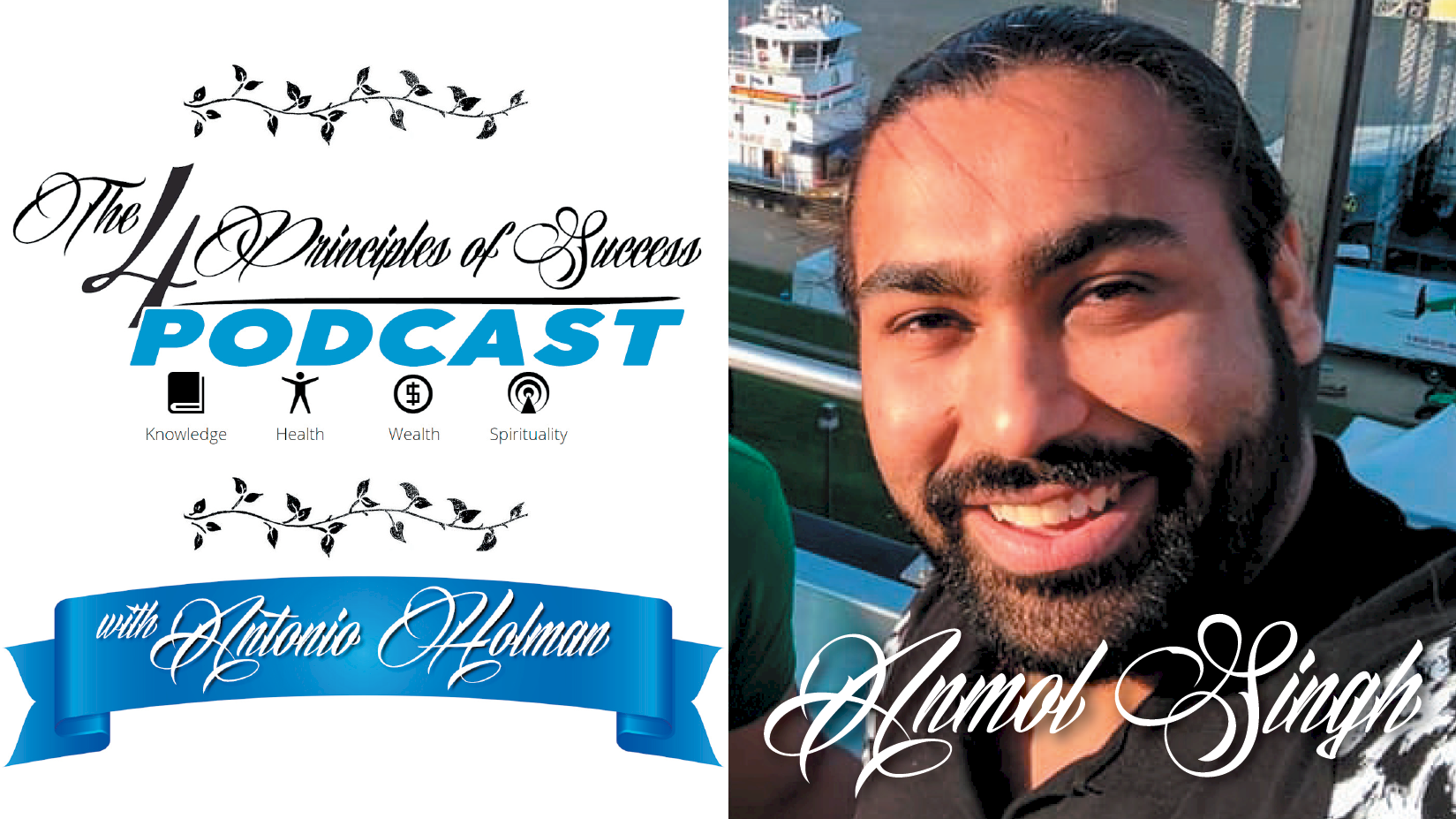 The 4 Principles of Success guest Anmol Singh