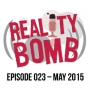 Artwork for Reality Bomb Episode 023
