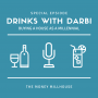 Artwork for Drinks with Darbi: Home Buying