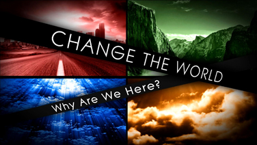Change the World - Part 1