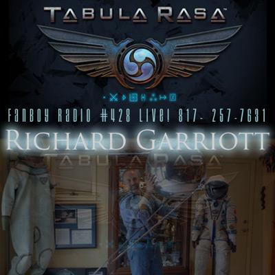 Fanboy Radio #428 - Richard Garriott LIVE