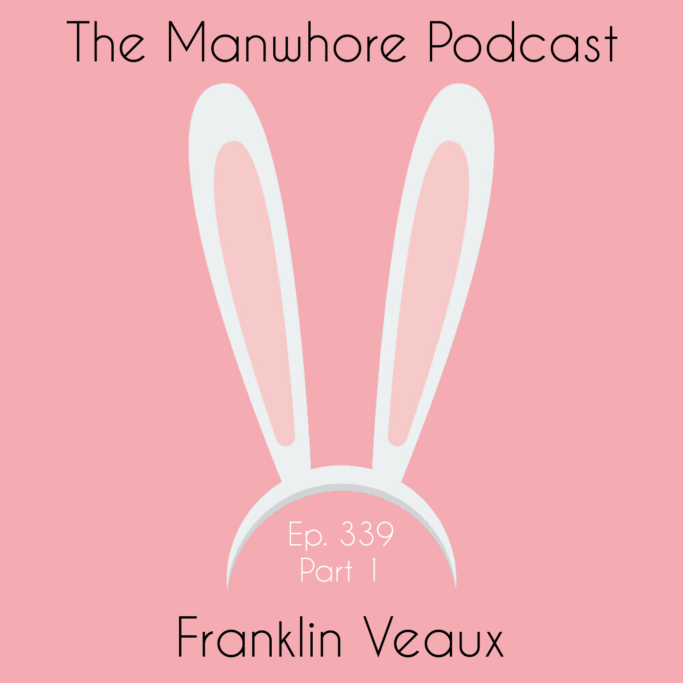The Manwhore Podcast: A Sex-Positive Quest - Ep. 339: He Said; She Said; They Said with Franklin Veaux (Part 1)