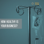 Artwork for How healthy is your business?