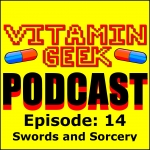 Episode 14 - Sword and Sorcery (Fantasy) Films