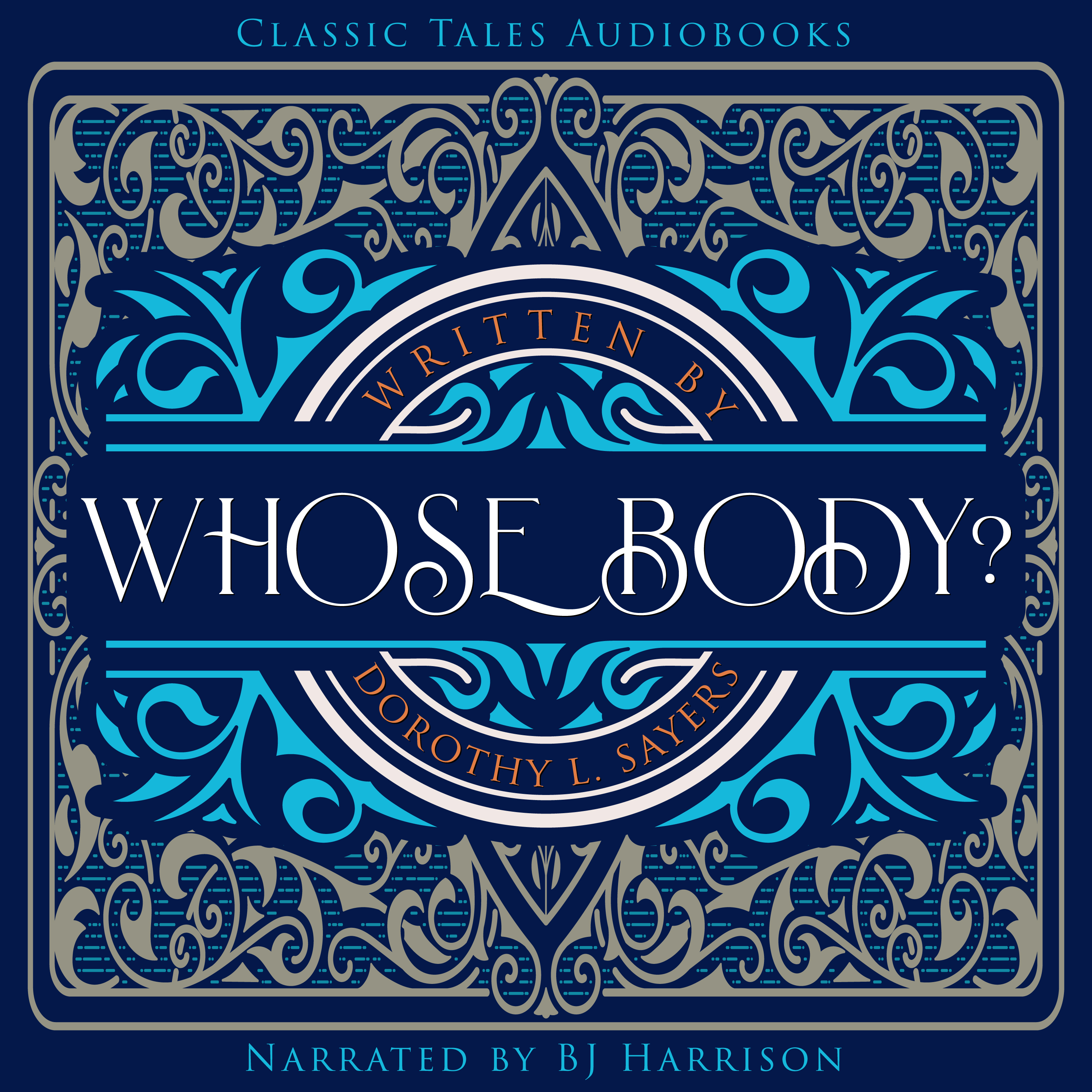 Ep. 707, Whose Body, Part 3 of 7, by Dorothy Sayers