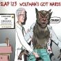 Artwork for Ep. 123: Wolfman's Got Nards