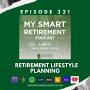 Artwork for Ep 321: Retirement Lifestyle Planning