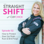 Artwork for The Straight Shift, #52:  How to Protect Your Car from Rust & Bird Poop