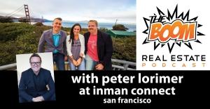 Episode 020 - Peter Lorimer at Inman Connect