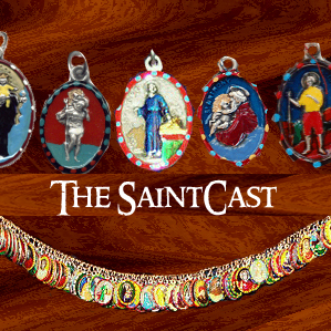 SaintCast #71, Saints for Sinners, Bruce Springsteen, Katrina, hand-painted medals, 14 Holy helpers, feedback +1.312.235.2278
