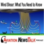 Artwork for 143 What You Need to Know about Wind Shear + GA News