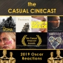 Artwork for Oscars 2019 reactions, The Casual Cinecast Awards (AKA The Casualties)