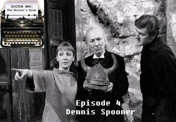 Episode 4 - Dennis Spooner