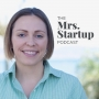 Artwork for Coming Soon: The Mrs. Startup Podcast