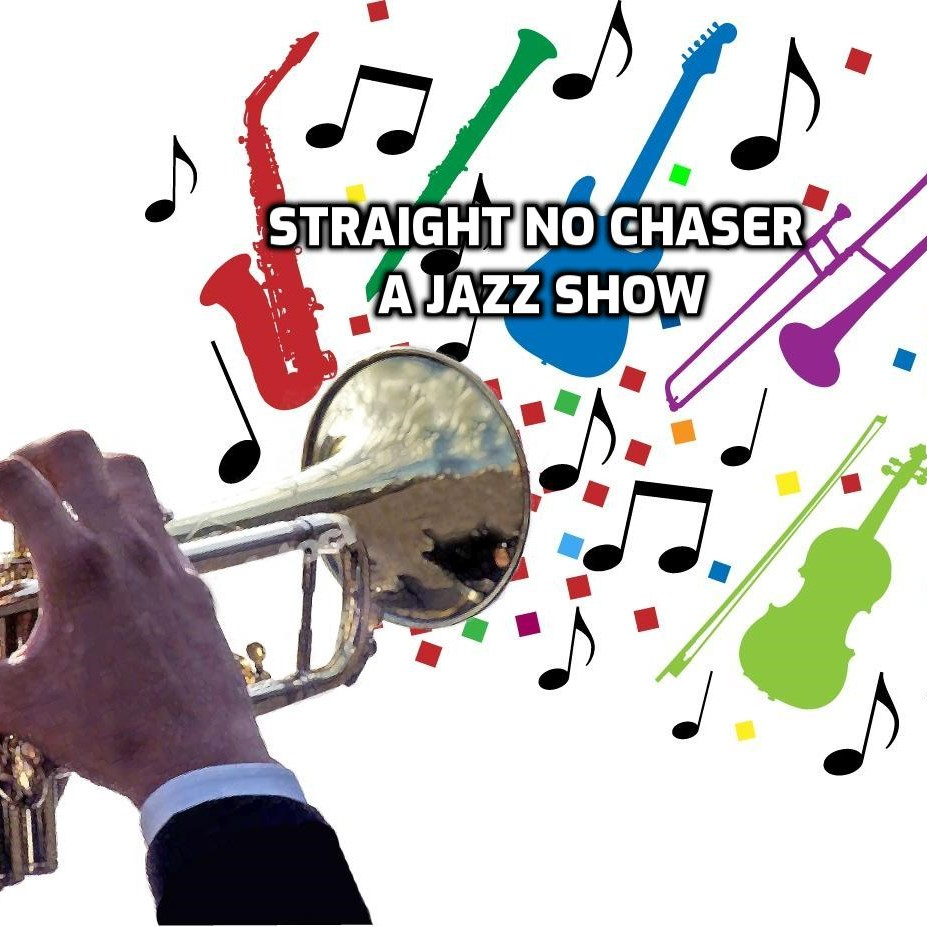 Straight No Chaser - A Jazz Show show art