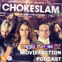 Artwork for MovieFaction Podcast - Chokeslam