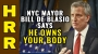 Artwork for NYC Mayor de Blasio says he OWNS your body!