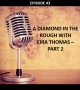 Artwork for #43 - A Diamond in the Rough with Eira Thomas (Part 2)
