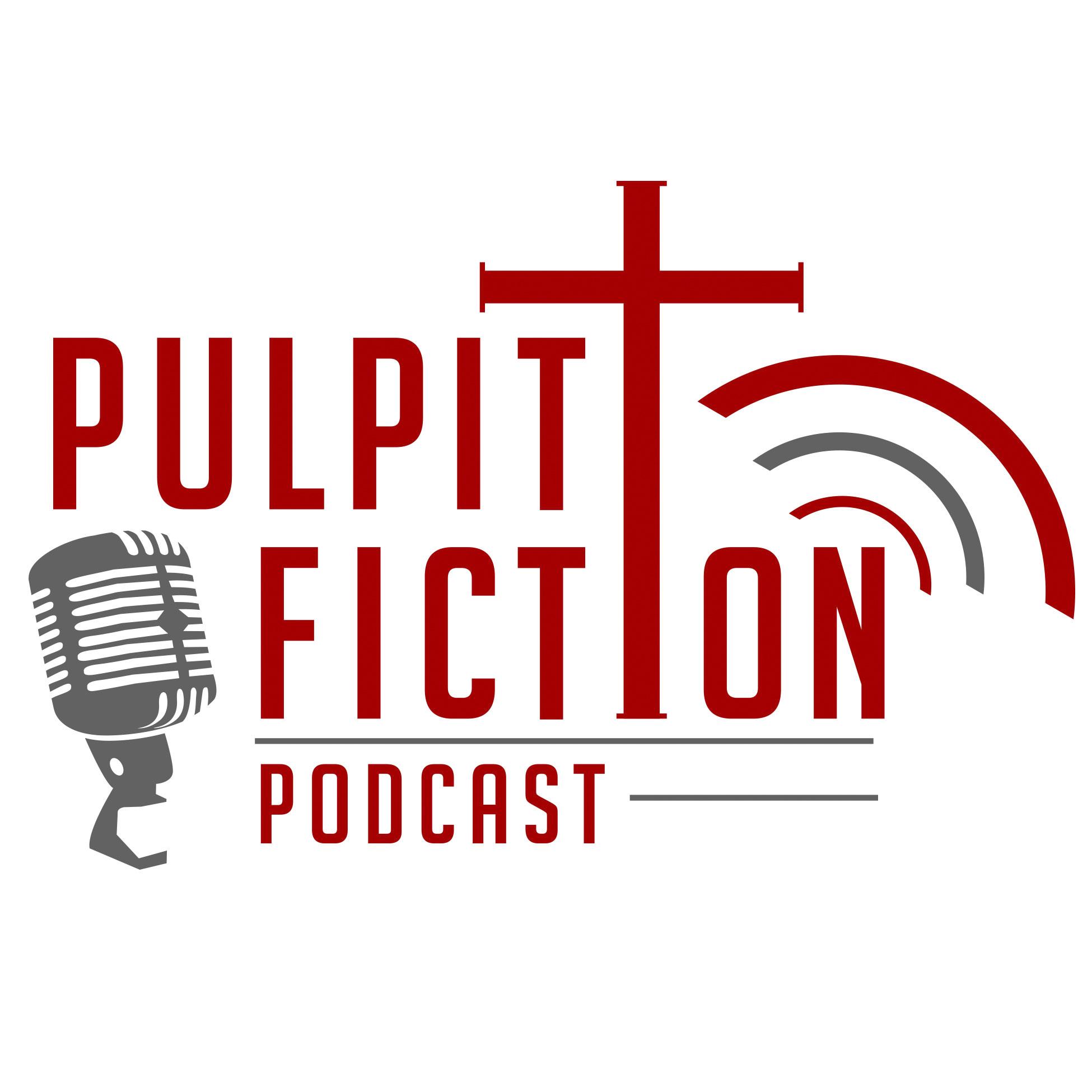 Pulpit Fiction Podcast