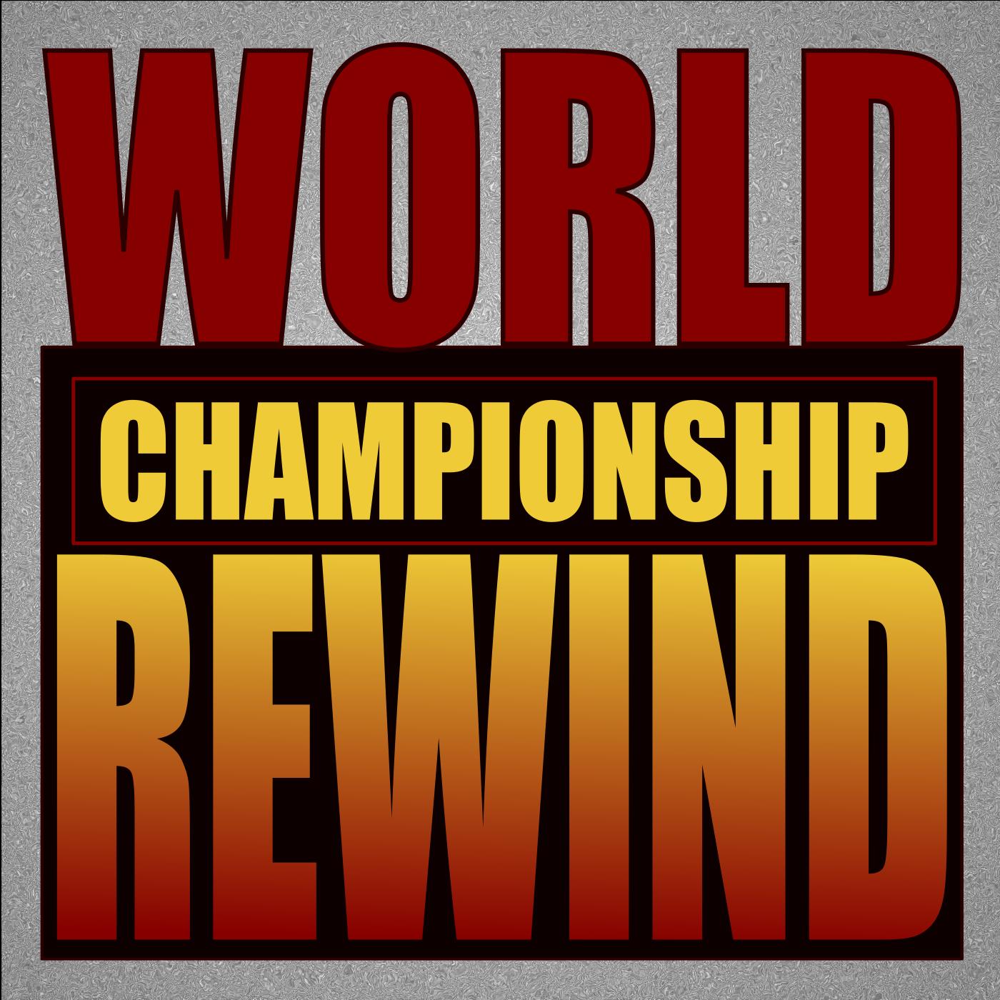 World Championship Rewind show art