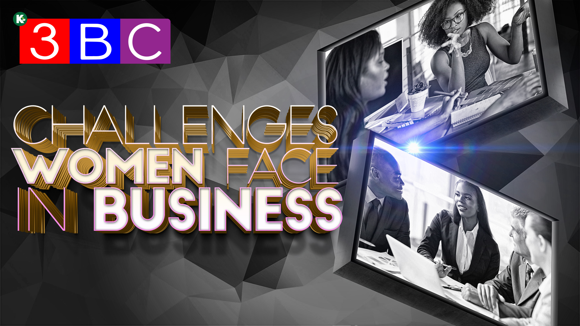 Artwork for 3BC VIDEO : S2E7 |  The Challenges Women Face In Business  | KUDZUKIAN