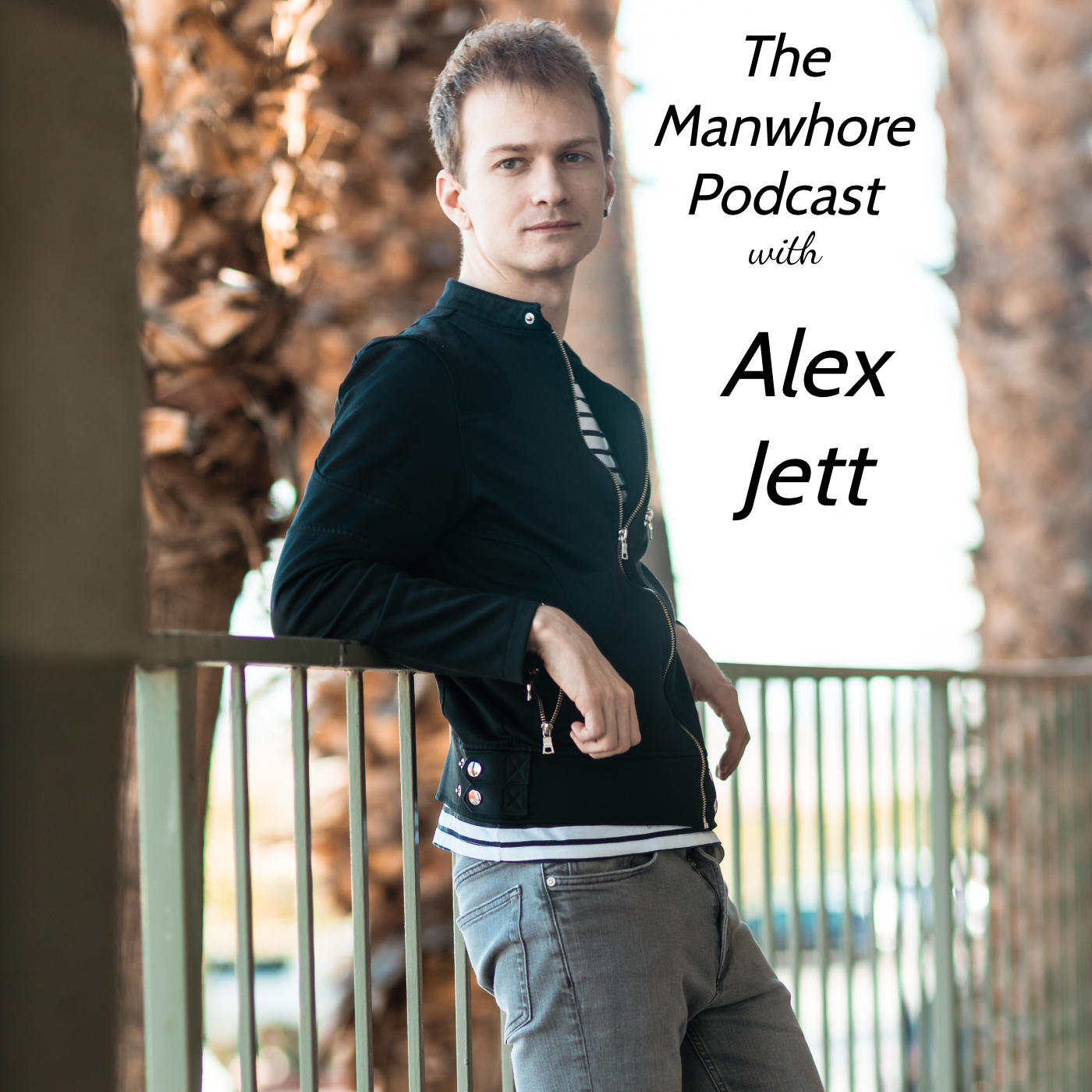 The Manwhore Podcast: A Sex-Positive Quest - Ep. 316: From Homeless Attention Whore to AVN Newcomer with Alex Jett // Revenge Porn with Katelyn Bowden
