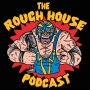 Artwork for The Rough House 3.0 #141