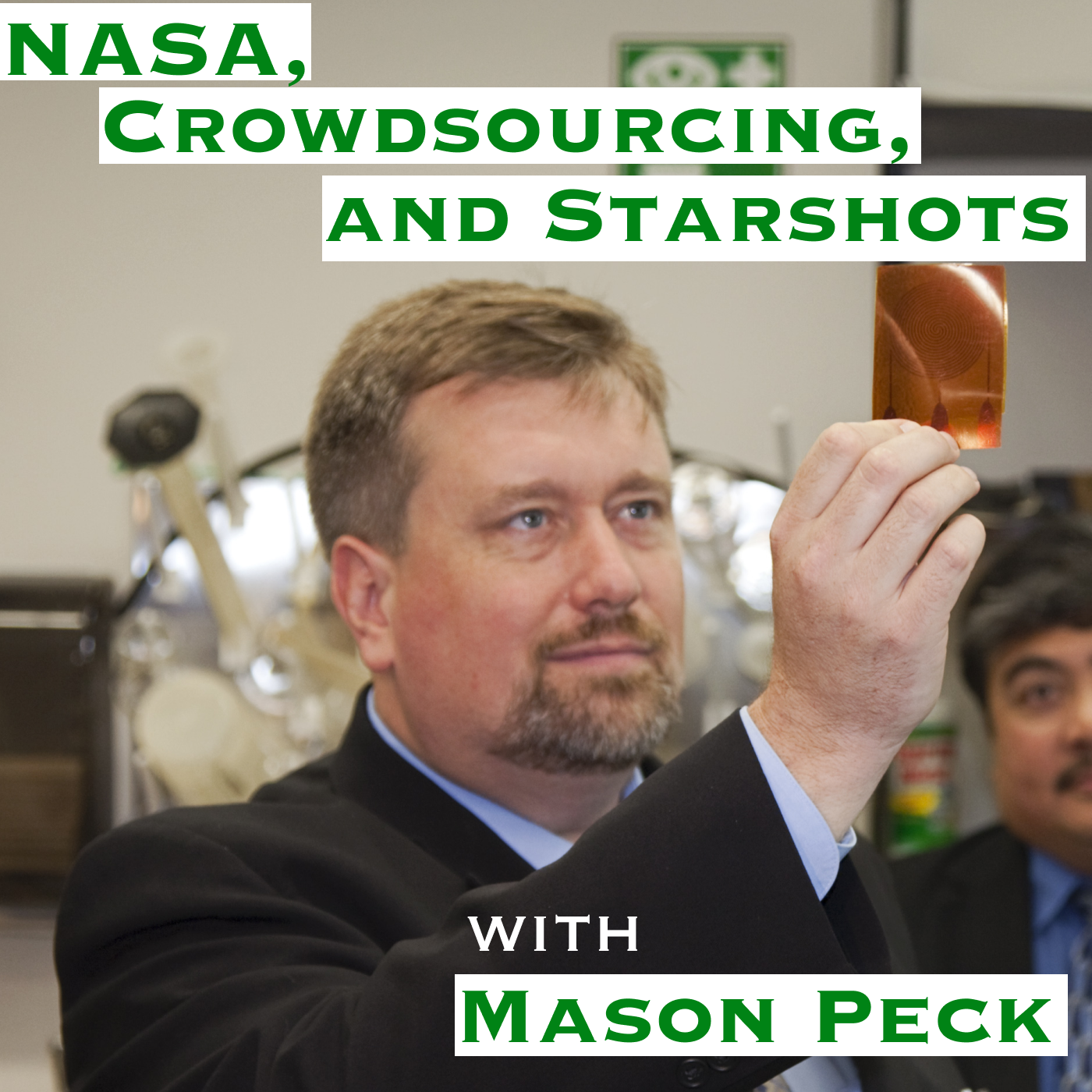 Artwork for NASA, Crowdsourcing, and Starshots with Mason Peck [Idea Machines #7]