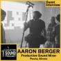 Artwork for 039 Aaron Berger - Production Sound Mixer based out of Peoria, Illinois