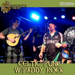 Irish and Celtic Music Podcast: Celtic Punk