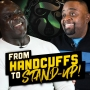 Artwork for From Handcuffs to Stand-up