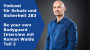 Artwork for 283 - Be your own Bodyguard - Interview mit Roman Walde Teil 2