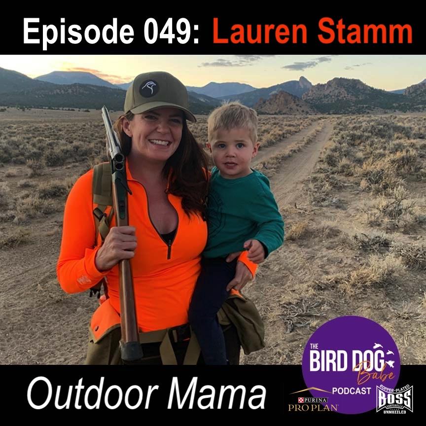 Episode 049: Outdoor Mama Lauren Stamm