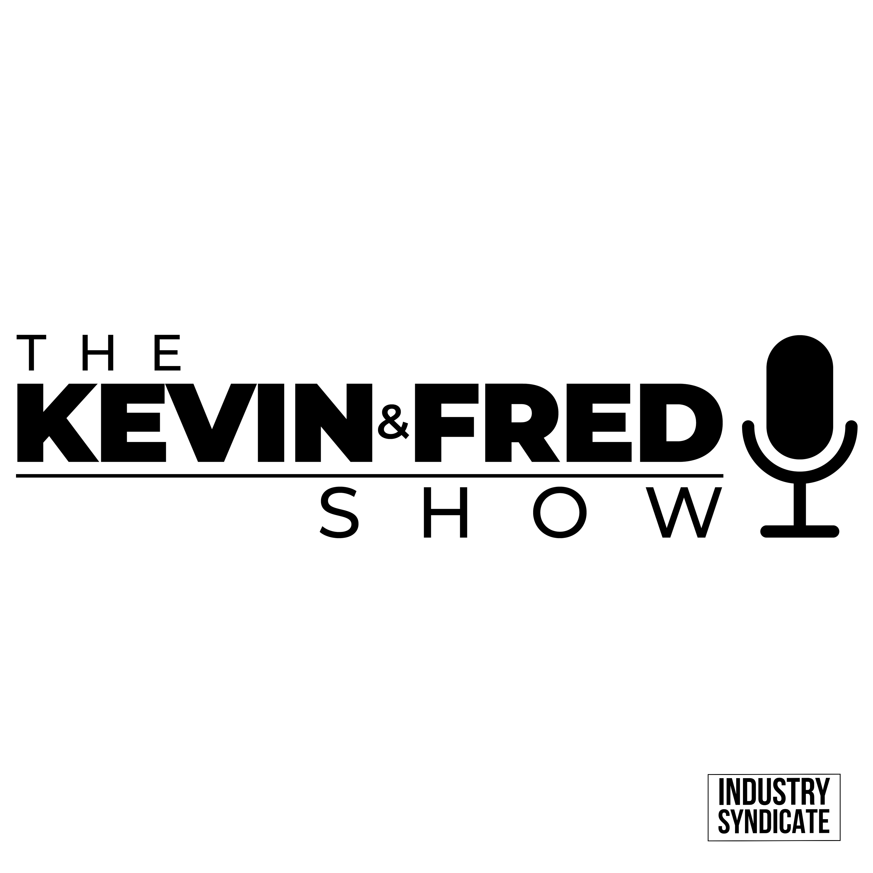 The Kevin and Fred Show: (Formerly Next Level Agents Podcast) show art