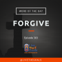 Artwork for Ep303: WOD - Forgive