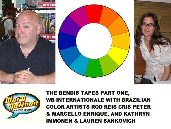 Word Balloon Podcast Bendis Tapes Pt 1 Brazilian Color Artists Rod Reis Cris Peter and Marcello Enrique and Kathryn Immonen and Lauren Sankovich